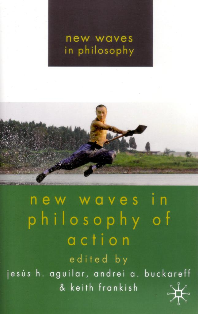 New Waves in Philosophy of Action front cover